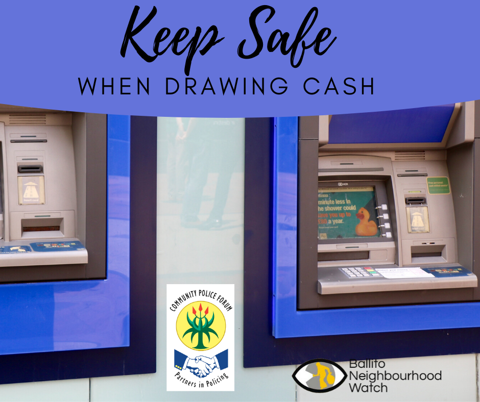 Incident Reports and safety advice for drawing cash
